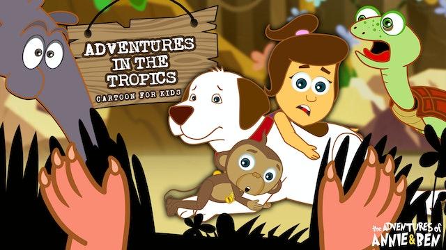 Adventures In The Tropics
