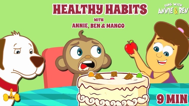 Movie Of The Day - Healthy Habits With Annie, Ben & Mango