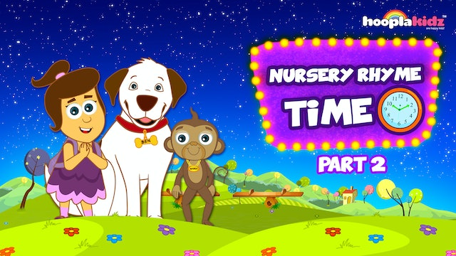 Nursery Rhyme Time - Part 2