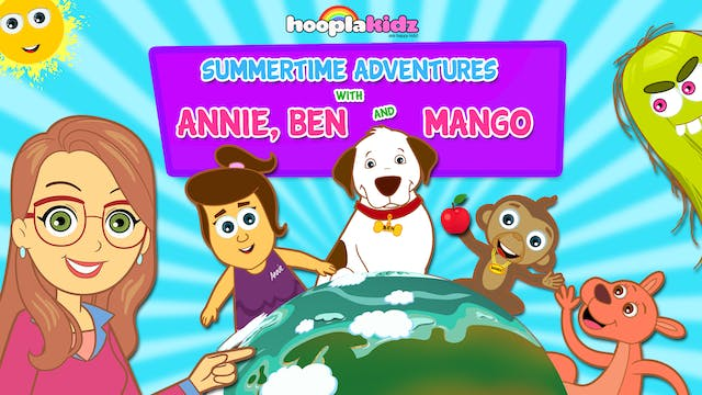Summertime Adventures With Annie, Ben...