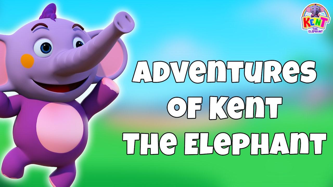 Adventures of Kent The Elephant
