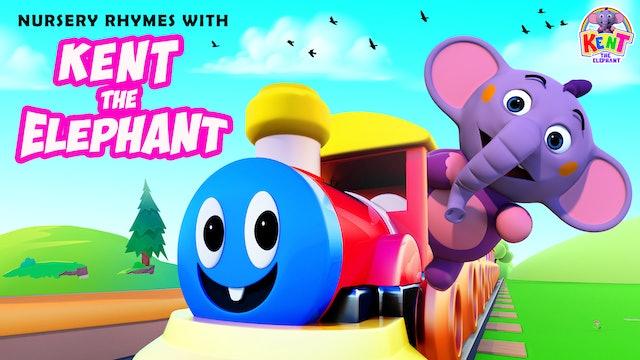 Nursery Rhymes with Kent The Elephant