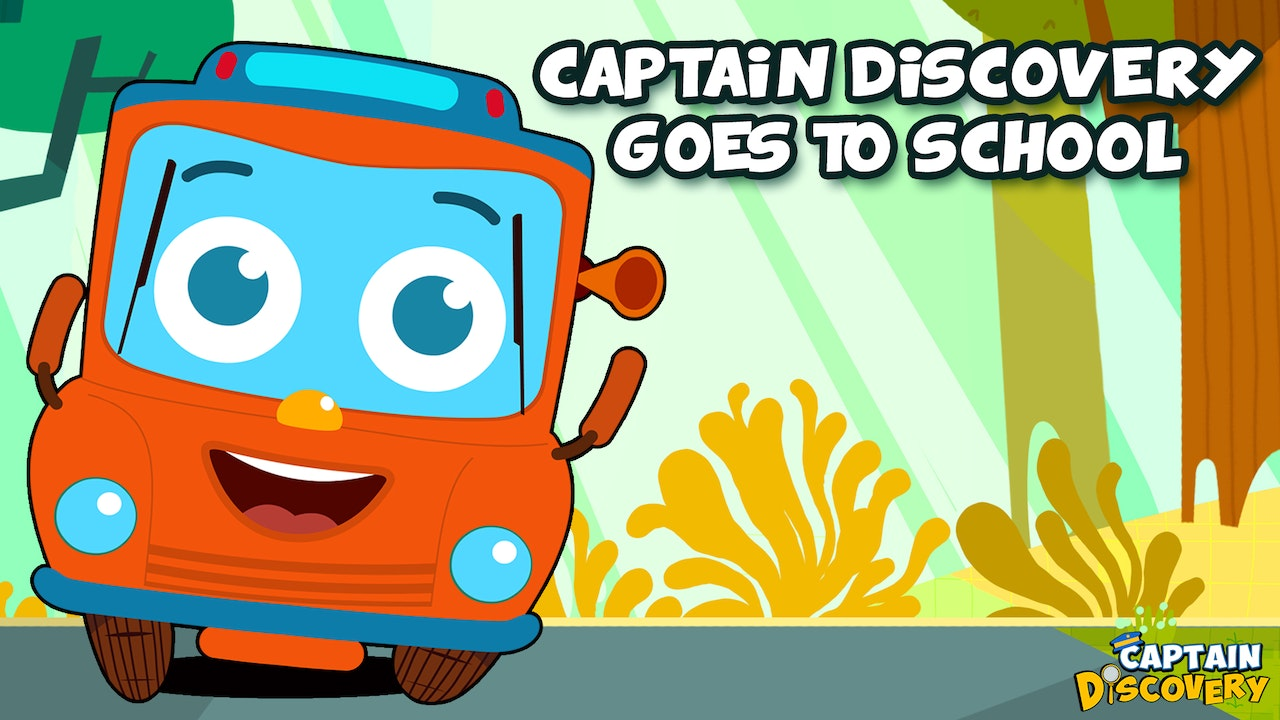 Captain Discovery Goes To School