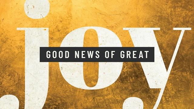 The Good News of Great Joy
