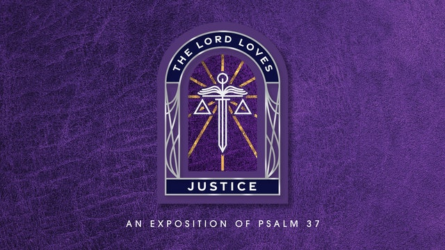 The Lord Loves Justice