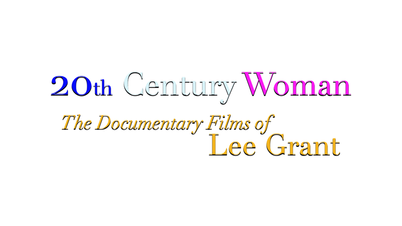 The Documentary Films of Lee Grant
