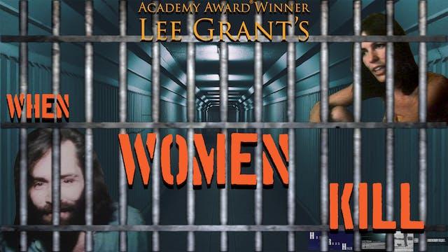 Corazon Cinema Presents: When Women Kill