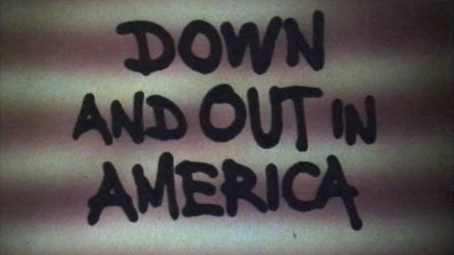 Down and Out In America Trailer