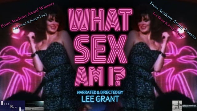 Corazon Cinema Presents: What Sex Am I?