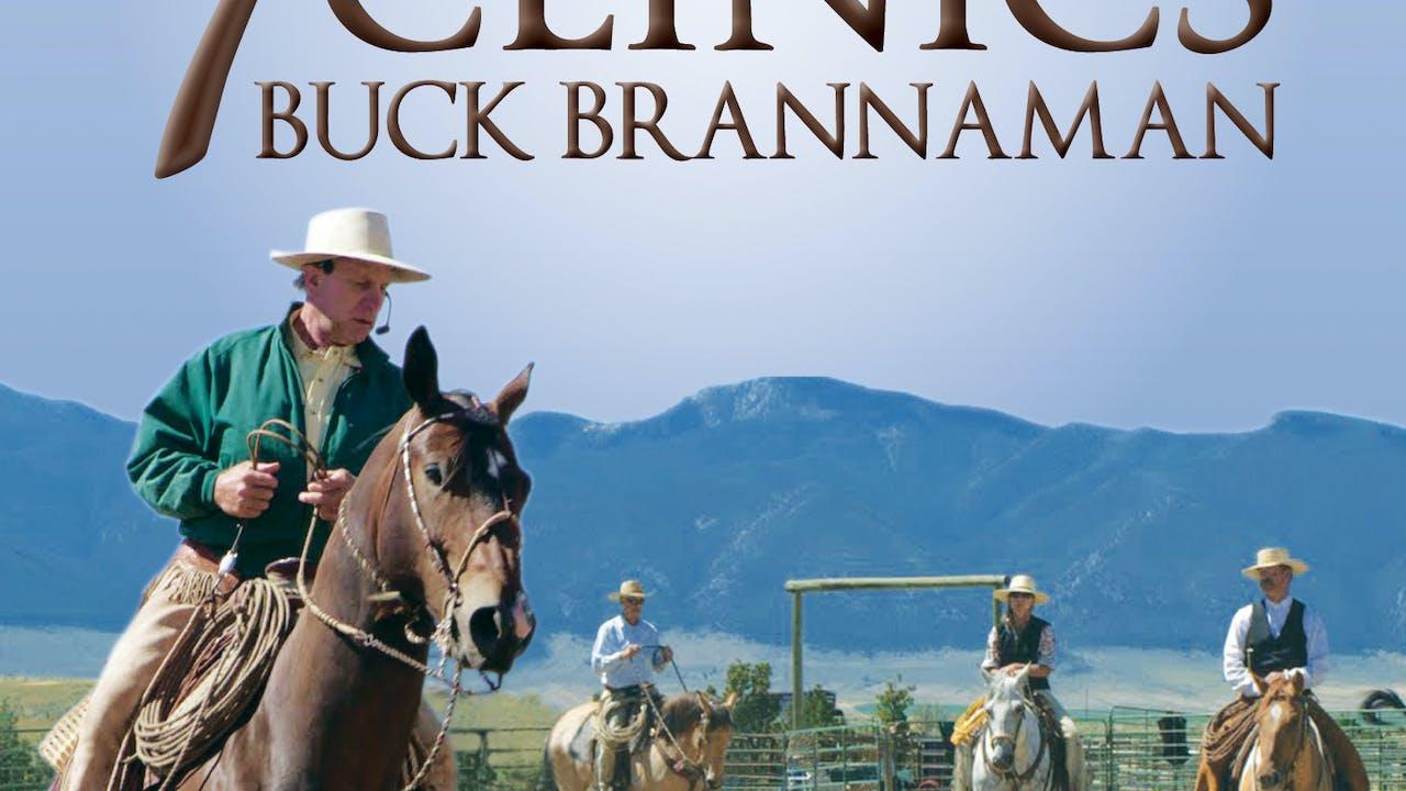 7 Clinics w/Buck Brannaman #3-Lessons Horseback I