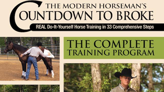 Modern Horseman's Countdown to Broke-Set 4