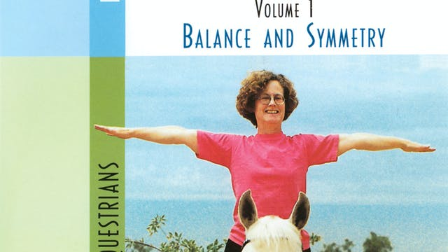 Yoga & Riding Volume 1: Balance and Symmetry
