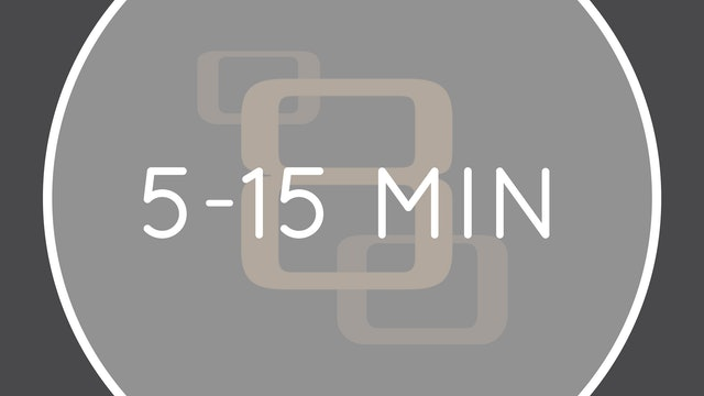 5-15 MINUTES