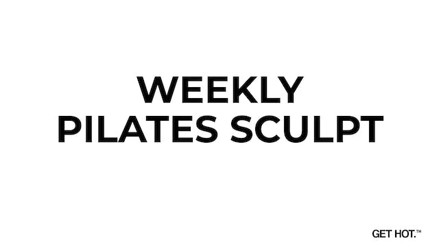 WEEKLY PILATES SCULPT