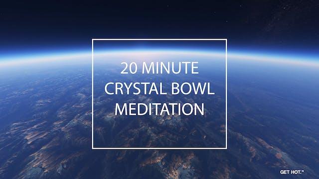 20 MINUTE MEDITATION - CRYSTAL ALCHEM...