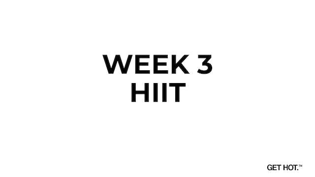 WEEK 3 - HIIT