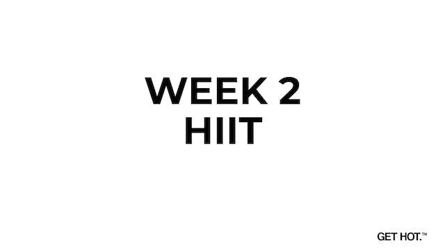 WEEK 2 - HIIT