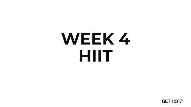 WEEK 4 - HIIT