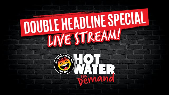 Double Headline LIVE! - 5pm - 18th Se...