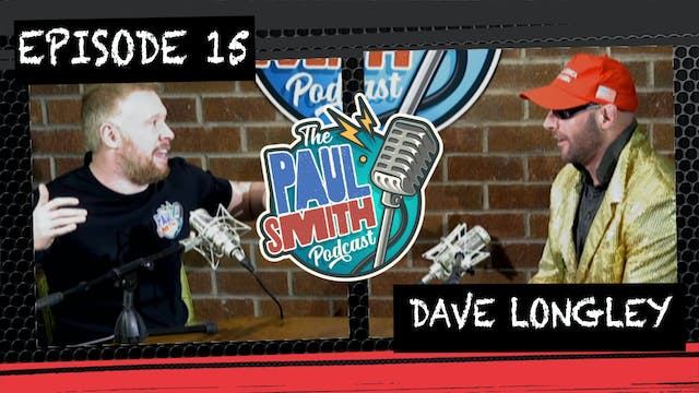 Ep15 With Dave Longley - The Paul Smi...