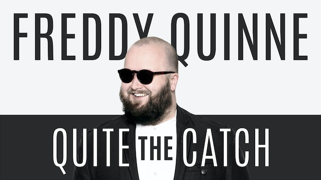 Freddy Quinne - Quite The Catch