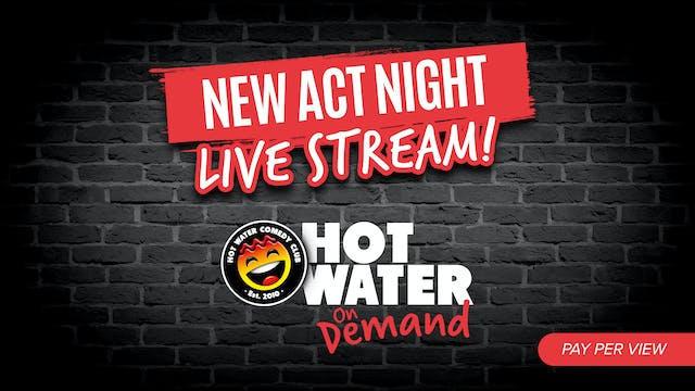 New Act Night LIVE! - 24th Oct - 7pm