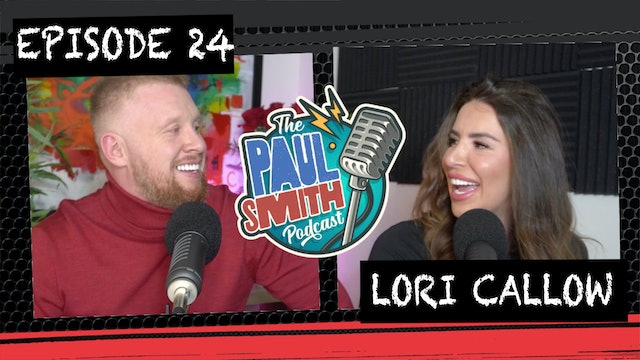 Ep24 With Lori (Valentines Special) - The Paul Smith Podcast