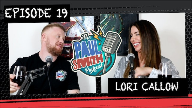 Ep19 With Lori (Social Bubble Edition) - The Paul Smith Podcast