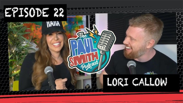 Ep22 with Lori (Social Bubble Edition) - The Paul Smith Podcast