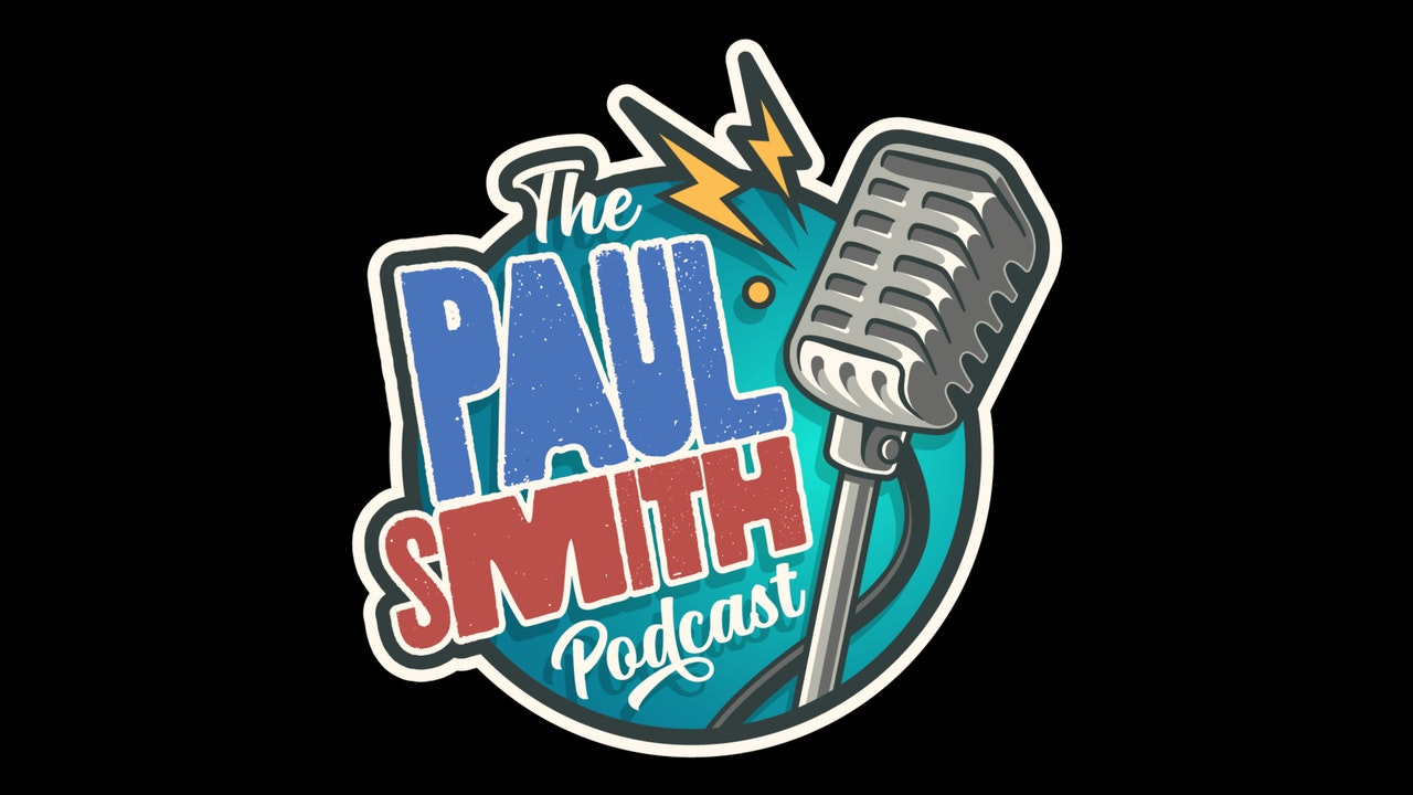 The Paul Smith Podcast
