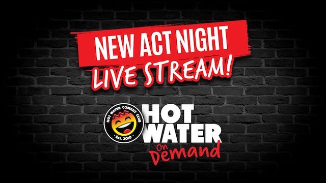New Act Night LIVE! - 7pm - 12th Sept...