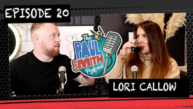 Ep20 With Lori (Social Bubble Edition) - The Paul Smith Podcast