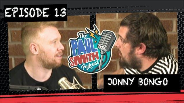 Ep13 with Jonny Bongo - The Paul Smit...