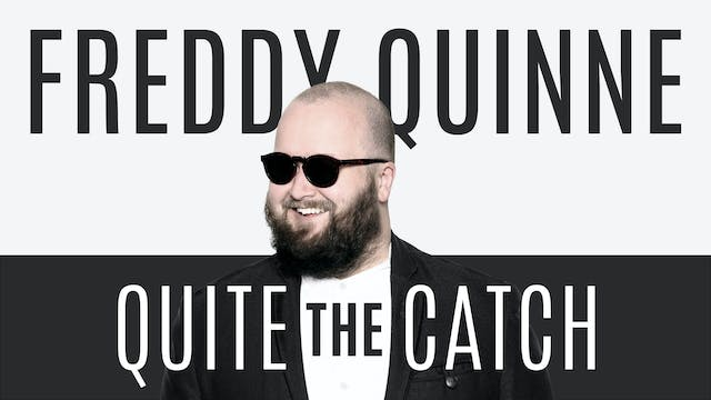 Freddy Quinne - Quite The Catch Trailer