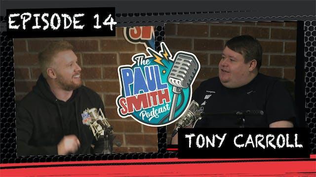 Ep14 with Tony Carroll - The Paul Smi...