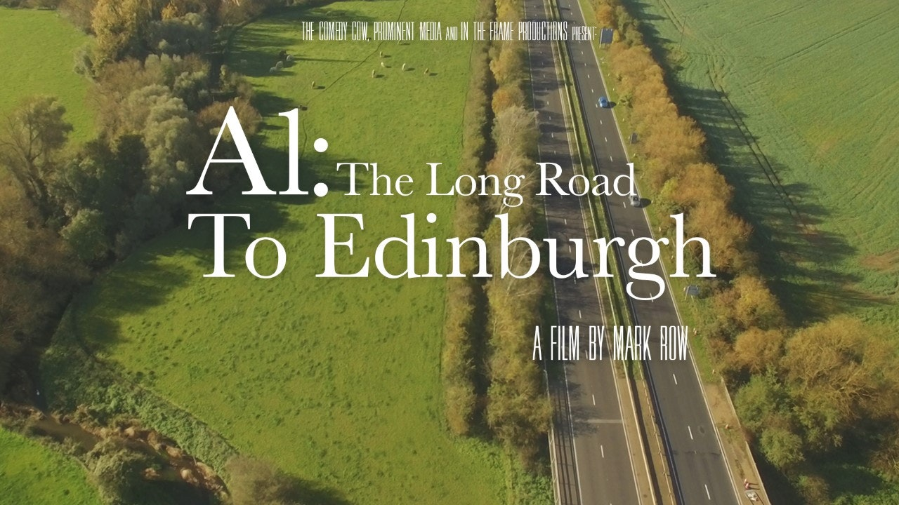 A1 - The Long Road to Edinburgh