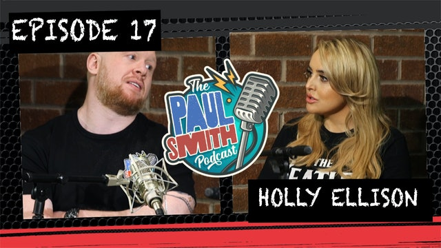 Ep17 With Holly Ellison - The Paul Smith Podcast