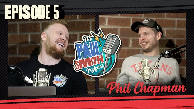 Ep5 with Phil Chapman - The Paul Smit...