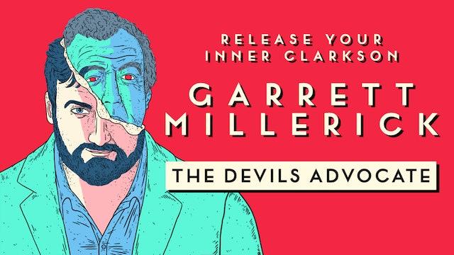 Garrett Millerick - The Devils Advocate