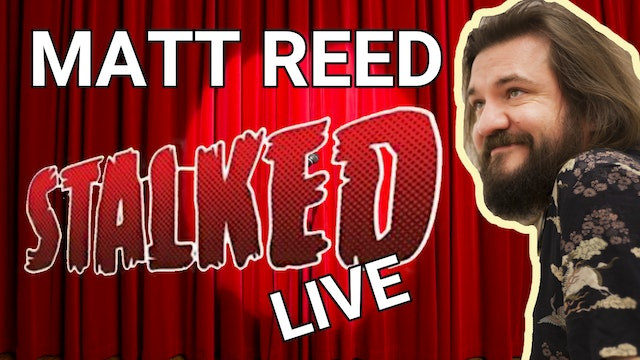 Matt Reed - Stalked