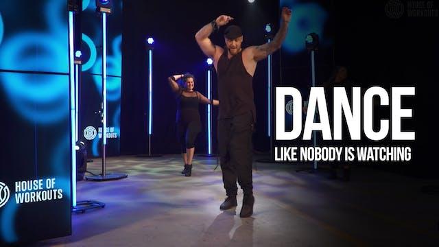 DANCE: Like Nobody is Watching🕺🏻