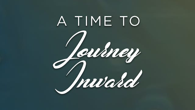 A Time to Journey Inward   Trailer