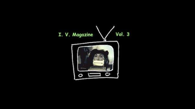 I.V. Magazine 3