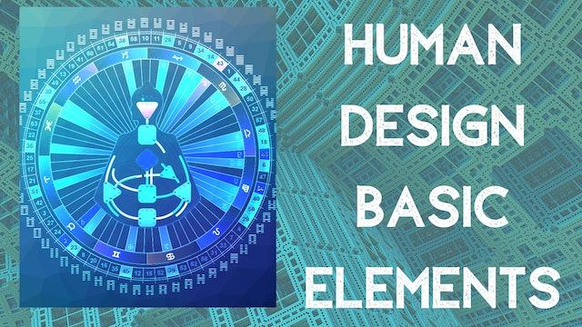 Human Design Basic Elements