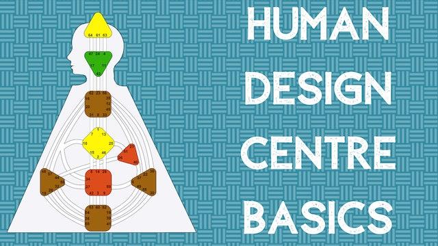 Human Design Centre Basics