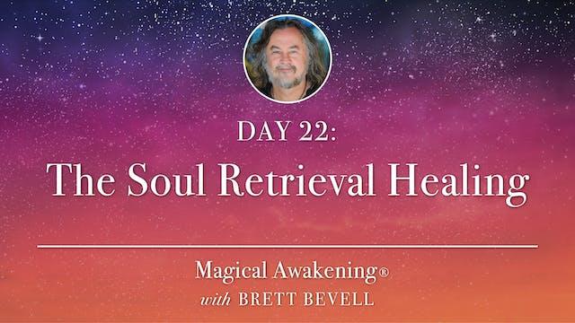 Magical Awakening® Day 22: The Soul R...