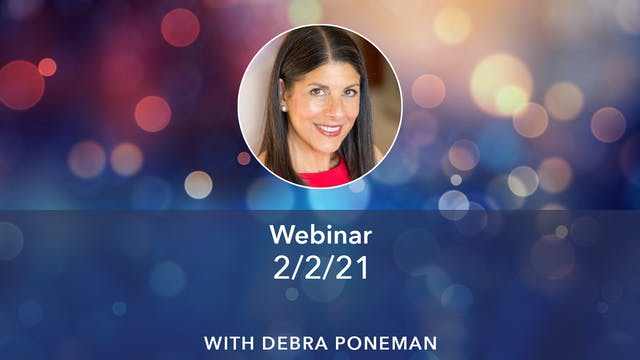 Debra Poneman Webinar 2-2-21