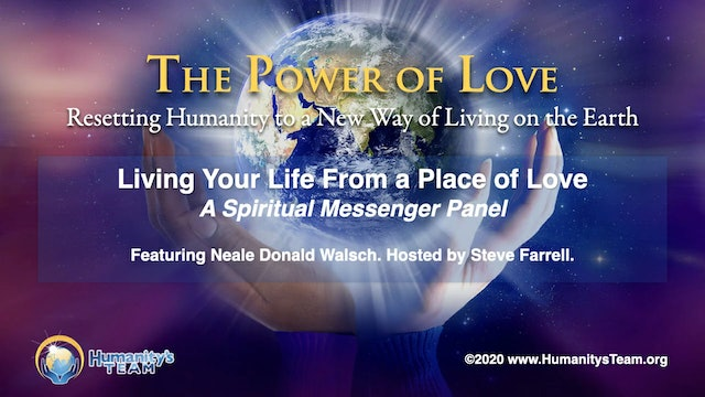 6: Global Oneness Summit 2020 - Living Your Life From a Place of Love