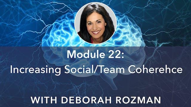 22: Increasing Social/Team Coherence ...