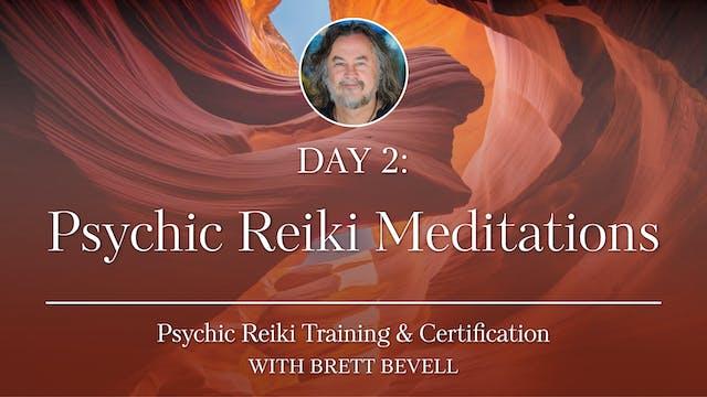 Day Two: Psychic Reiki Meditations